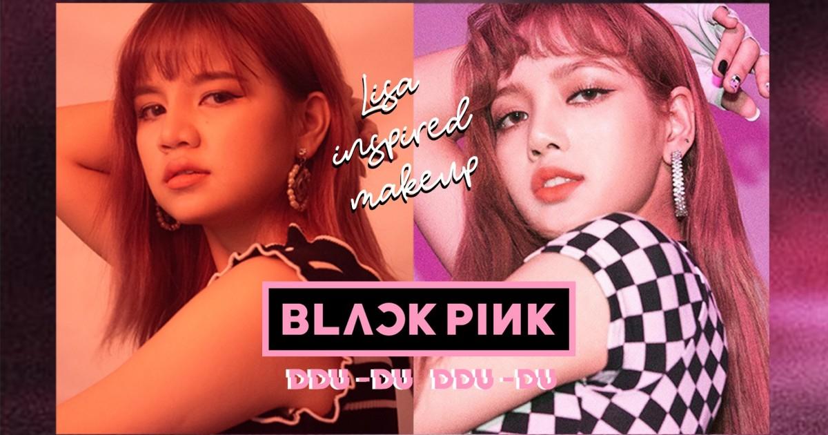 BLACKPINK LISA  - DDU-DU DDU-DU  INSPIRED MAKEUP แต่งหน้าเลียนแบบลิซ่า blackpink!!!