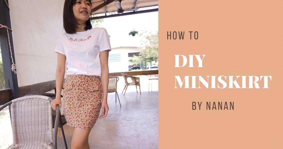 DIY miniskirt แปรงโฉมเสื้อแม่ให้กลายเป็นกระโปรงเก๋ๆ