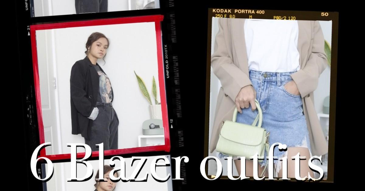 6 BLAZER OUTFITS | มิกซ์แอนด์แมตช์เสื้อสูท 6 ลุค ง่ายๆ ใส่ได้ตลอด