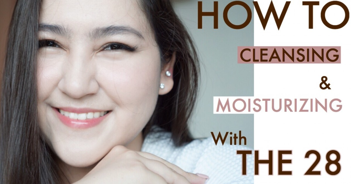 [HOW TO] ล้างหน้าที่ถูกต้อง + เติมน้ำให้ผิว & [DEEP REVIEW] THE 28