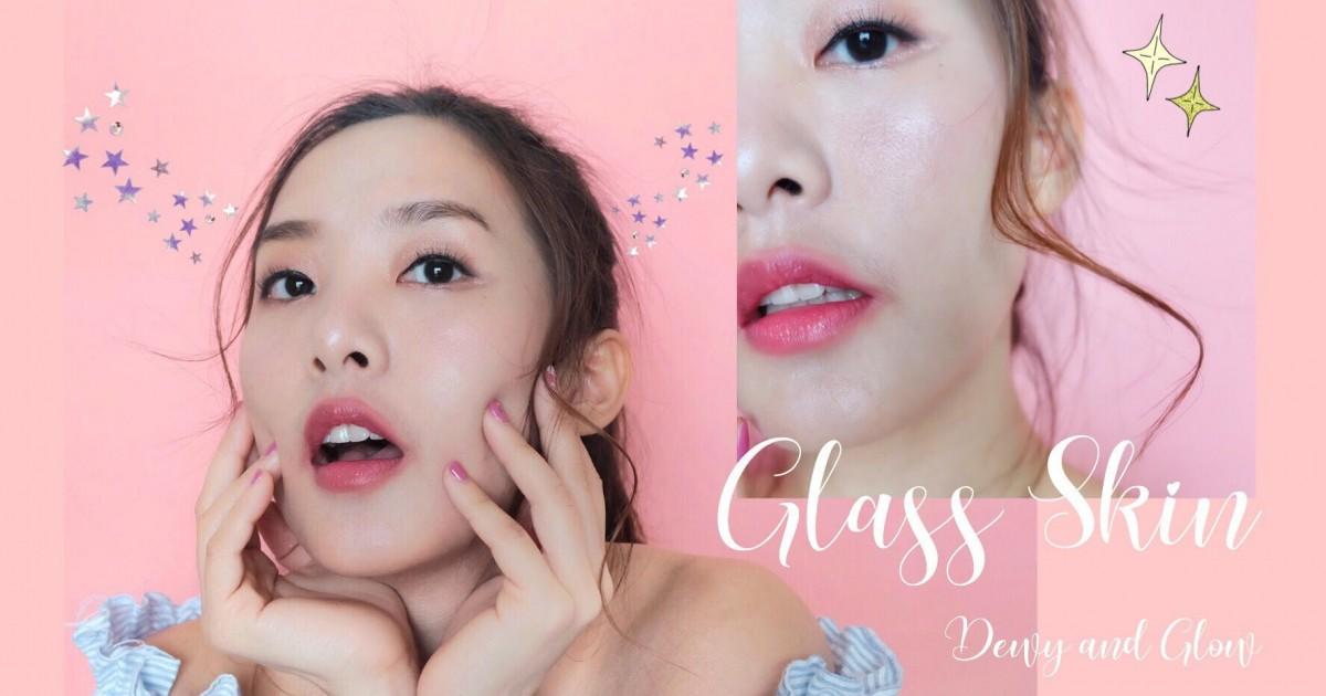 [HOW-TO] ผิวฉ่ำวาวธรรมชาติ ผิวกระจก (glass skin) ผิวนี้ไม่ได้มาเพราะโชคช่วย!!