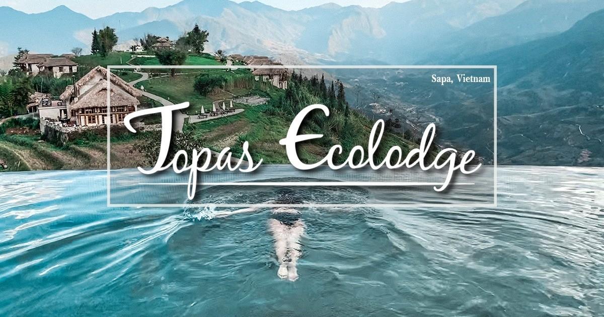 รีวิว ที่พักวิวหลักล้าน Topas Ecolodge ใกล้ๆ แค่เวียดนาม