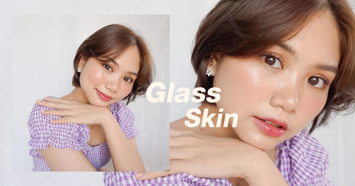 How to แต่งหน้า Glass skin ผิวฉ่ำวาวแบบสาวเกาหลี ~