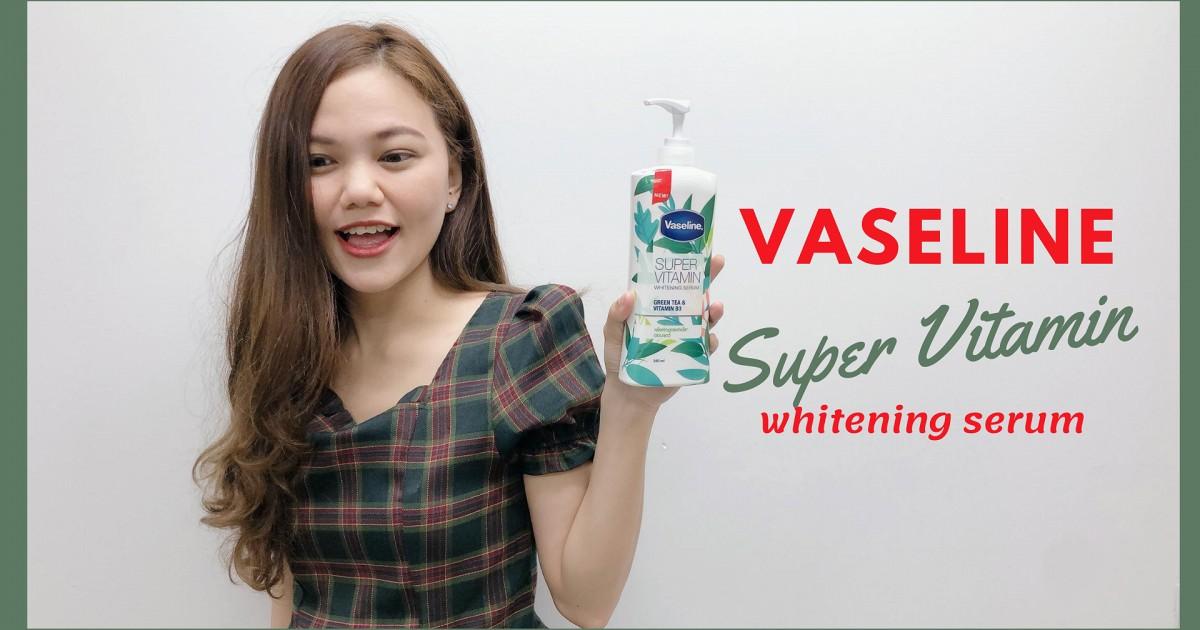 ป้ายยา! Vaseline Super Vitamin พลังบูสต์ผิวดูกระจ่างใส