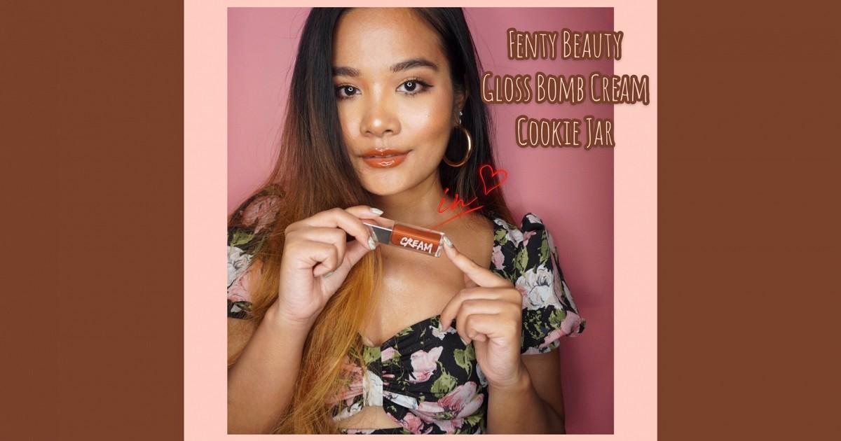 🎥  มีคลิป   ลองทาลิปใหม่ Fenty Beauty Gloss Bomb Cream สี Cookie Jar