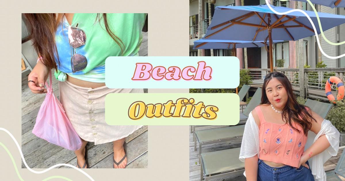 LOOKBOOK | แนะนำชุดใส่ไปทะเล Beach outfit เก๋ๆไม่โป๊แต่ปัง!