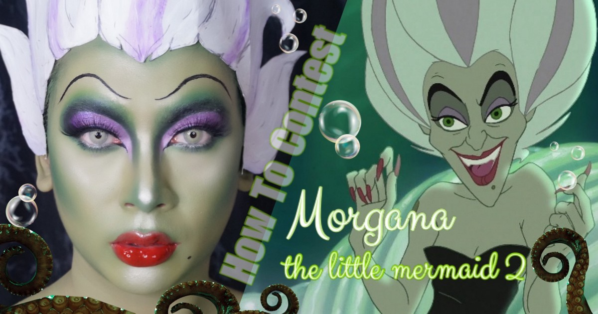How To Contest : Morgana🐙the little mermaid 2🧜🏻♀️
