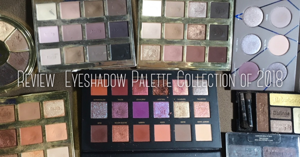 [Review] Eyeshadow Palette Collection of 2018