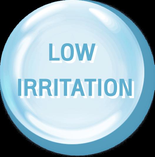 LOW IRRITATION