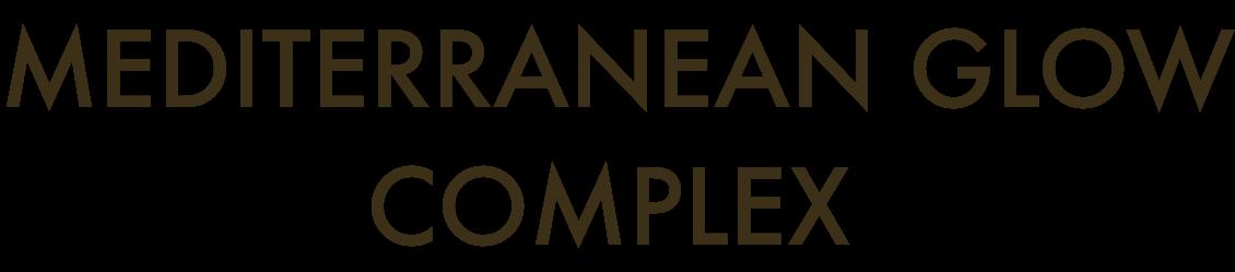 MADITERRANEAN GLOW COMPLEX