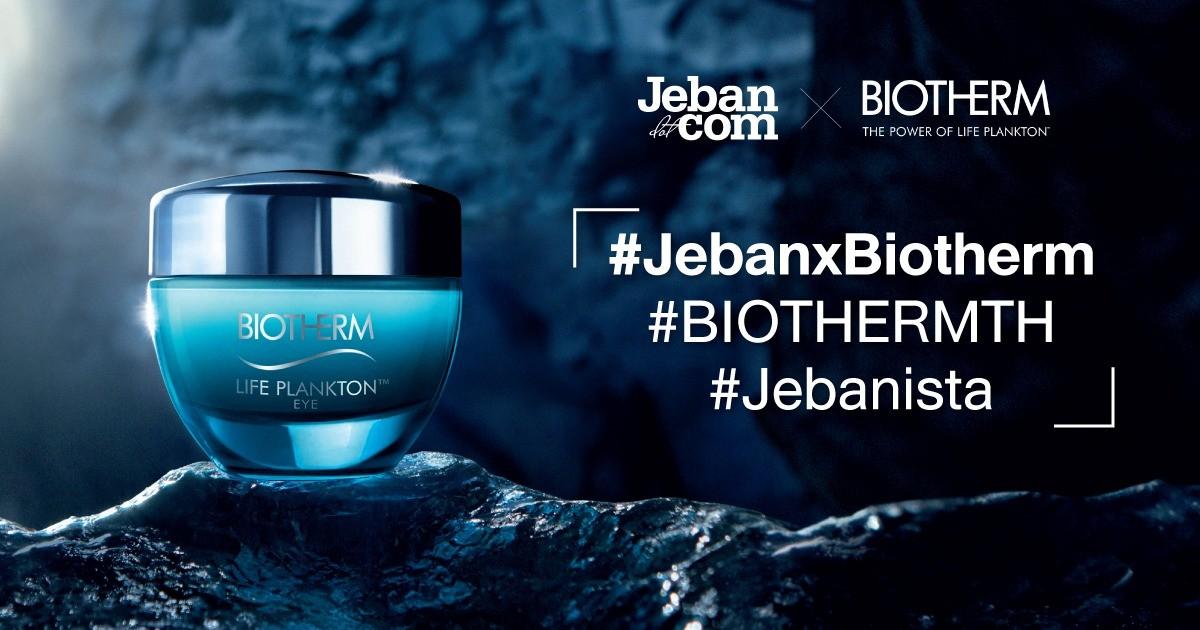 JEBAN x BIOTHERM ชวน 30 สาว Jebanista มาสัมผัส Life Plankton Eye ตัวใหม่ก่อนใคร!