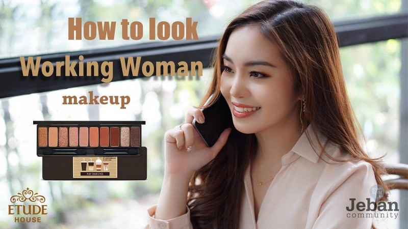 How To Look Working Woman Makeup