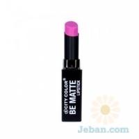 Be Matte Lipstick