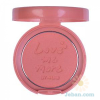 Love Me More Blush