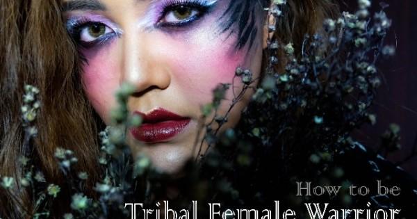How to : Tribal female warrior สาวชนเผ่านักรบ